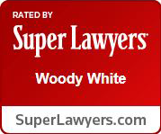 Super Lawyers | Woody White